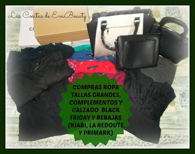 las cositas de evabeauty compras ropa tallas grandes calzado y complementos black friday y. Black Bedroom Furniture Sets. Home Design Ideas