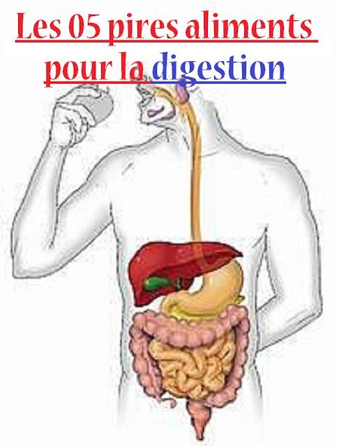 Les-05-pires-aliments-pour-la-digestion