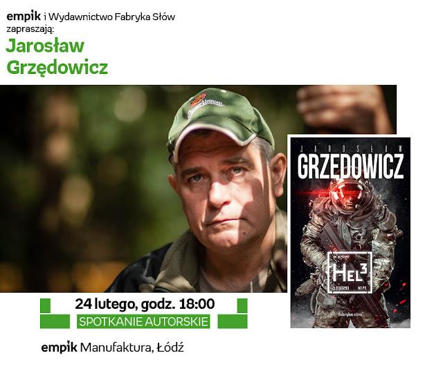 Jarosław Grzędowicz, Agnieszka Płoszaj w łódzkim Empiku