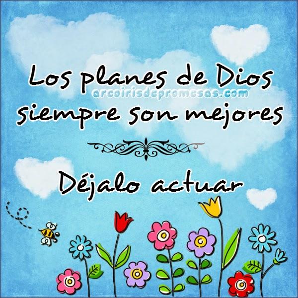 Dios tiene planes de bien