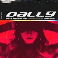 Hyolyn - 달리 (Dally) (feat. GRAY)