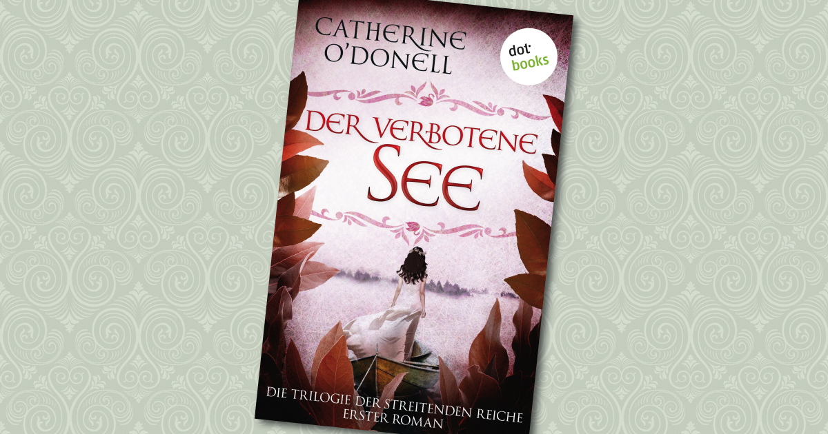 Der verbotene See - Catherine O'Donell
