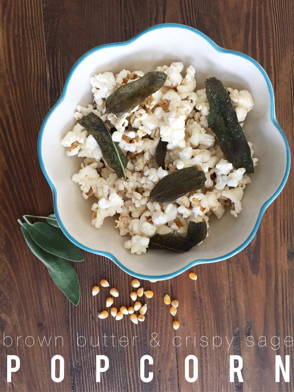 brown butter & crispy sage popcorn