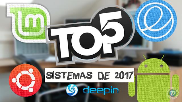 Top 5 sistemas de 2017