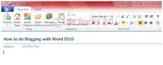 10 Microsoft Office 2010 দিয়ে  blogging করি । যারা না জানেন শুধুমাত্র তাদের জন্য....>>>>>> | Techtunes Microsoft Office 2010 দিয়ে blogging করি
