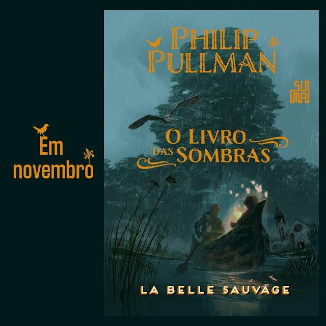 La Belle Sauvage, o retorno de Philip Pullman na @Suma_BR