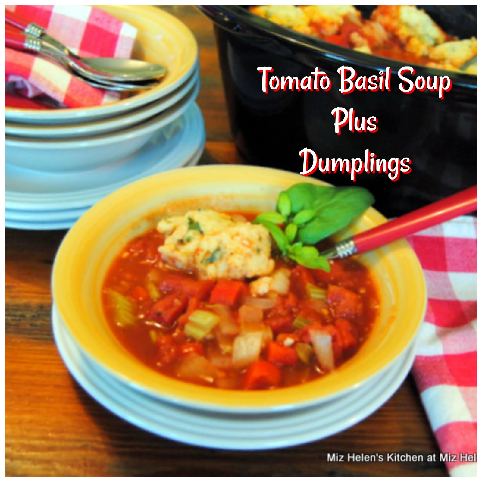 Slow Cooker Tomato Basil Soup Plus Dumplings