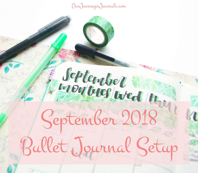 September 2018 Bullet Journal Setup