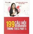 199 Câu Hỏi Thường Xuyên Xuất Hiện Trong Toeic Part 5 - Ms Hoa