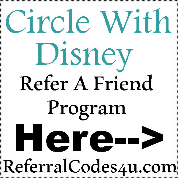 Circle With Disney App Sign UP Bonus, Circle With Disney Reviews, Circle With Disney Coupons