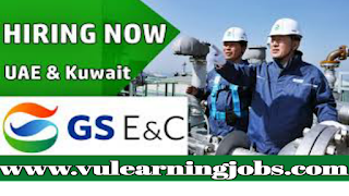 Latest Job Vacancies at GS E&C - Jobs In Middle East