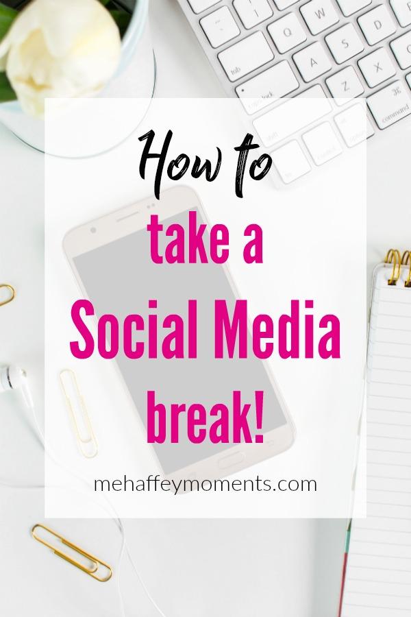How to take a social media break