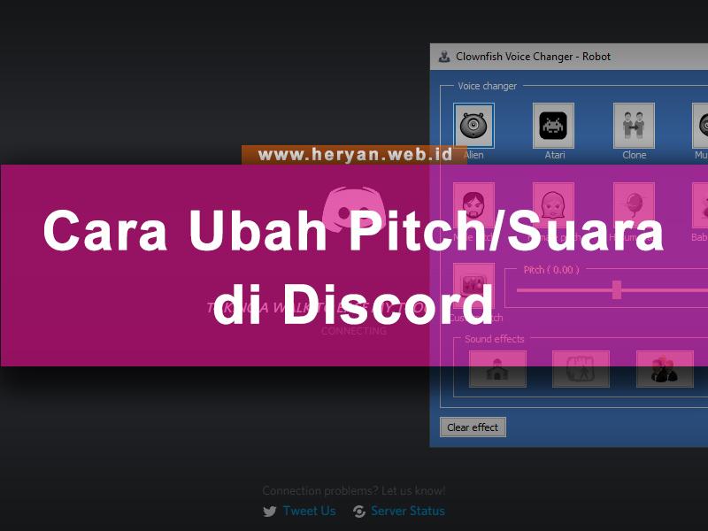 Cara Mengubah Pitch atau Suara di Discord dengan Mudah - Heryan