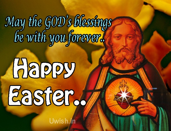Happy Easter. May the God's Blessings be with you forever..  Happy easter, god bless, jesus resurrection e greeting card and wishes.