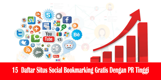 Daftar Situs Social Bookmarking Gratis Dengan PR Tinggi