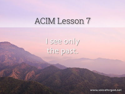[Image: ACIM-Lesson-007-Workbook-Quote-Wide.jpg]