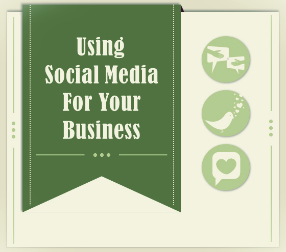 Get the Most Out of the Social Media for Your Business : using social media for business image