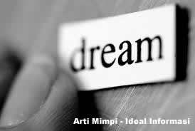 Arti Mimpi - Ideal Informasi