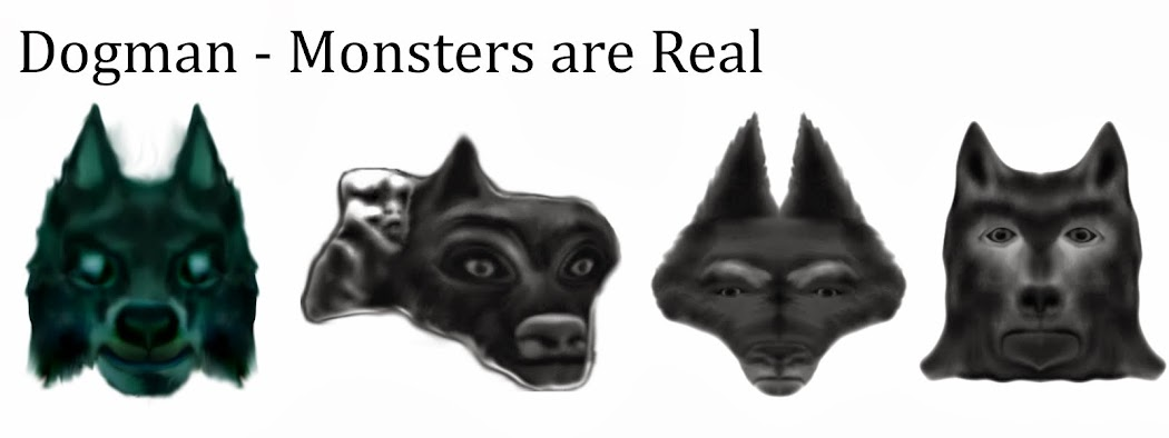 Dogman - The Monsters are Real