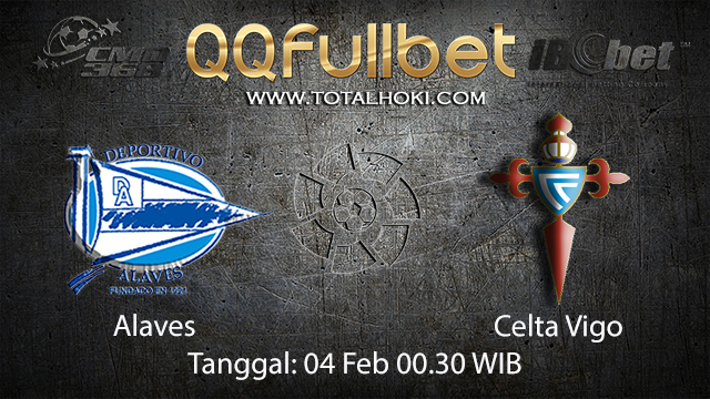 PREDIKSIBOLA - PREDIKSI TARUHAN ALAVES VS CELTA VIGO 4 FEBRUARY 2018 (SPAIN LA LIGA)