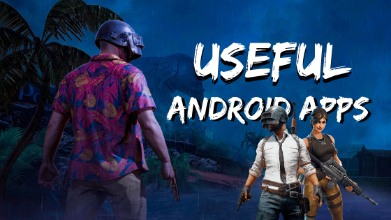 Some Useful Android apps for PUBG Lover!
