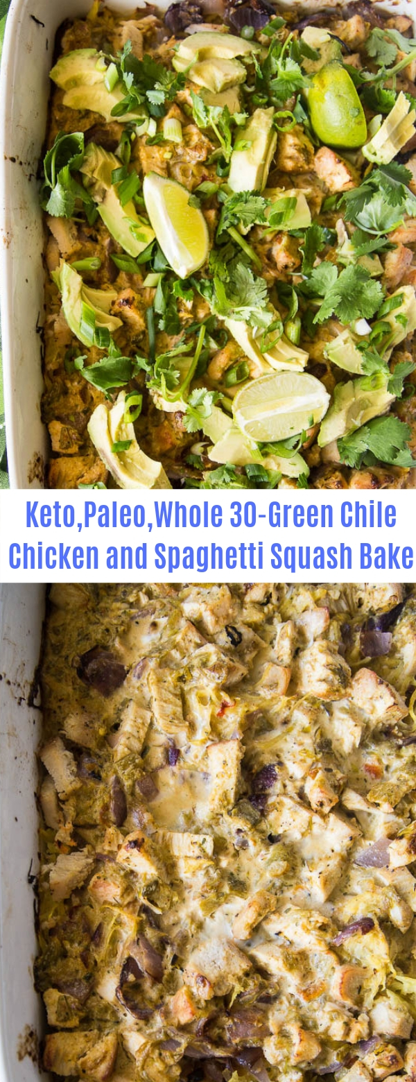 Keto,Paleo,Wholw 30-Green Chile Chicken and Spaghetti Squash Bake