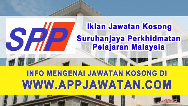 Jawatan Kosong di Suruhanjaya Perkhidmatan Pelajaran Malaysia - 11 April 2017