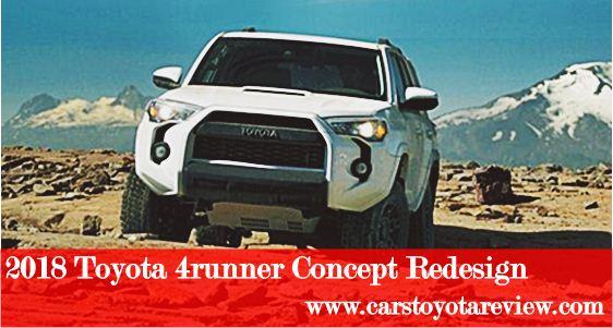 2018 Toyota 4runner Concept Redesign