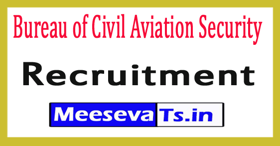 Bureau of Civil Aviation Security BCAS Recruitment 2017