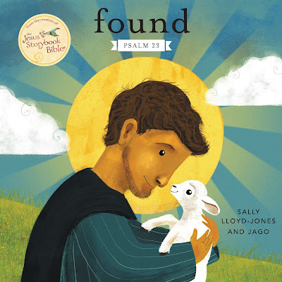 Found: Psalm 23 by Sally Lloyd-Jones