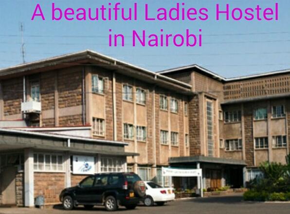 Ladies hostels in Nairobi