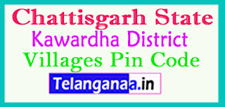 Kawardha District Pin Codes in Chattisgarh State