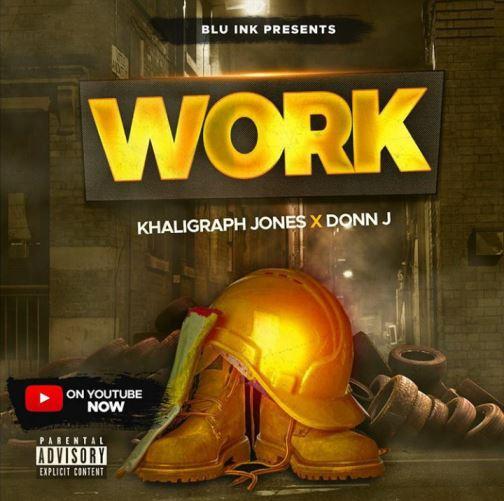 Khaligraph Jones Ft. Donn J - Work