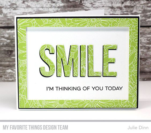 Handmade card by Julie Dinn featuring products from My Favorite Things #mftstamps