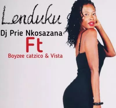 Download Mp3 DJ Prie Nkosazana – Lenduku ft. Boyzee, Vista & DJ Catzico