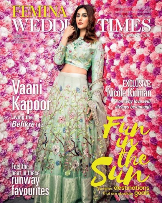 Vaani Kapoor on Cover of Femina Wedding Times Magazine April 2017