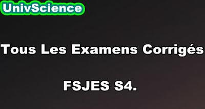 Tous Les Examens Corrigés S4 Economie.