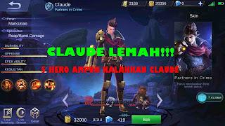 Kesulitan Hadapi Hero Claude? Pakai 5 Hero Ini Untuk Mengalahkannya