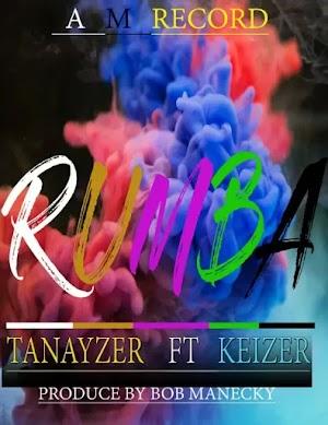 Download Audio | Tanayzer x Keizer - Rumba
