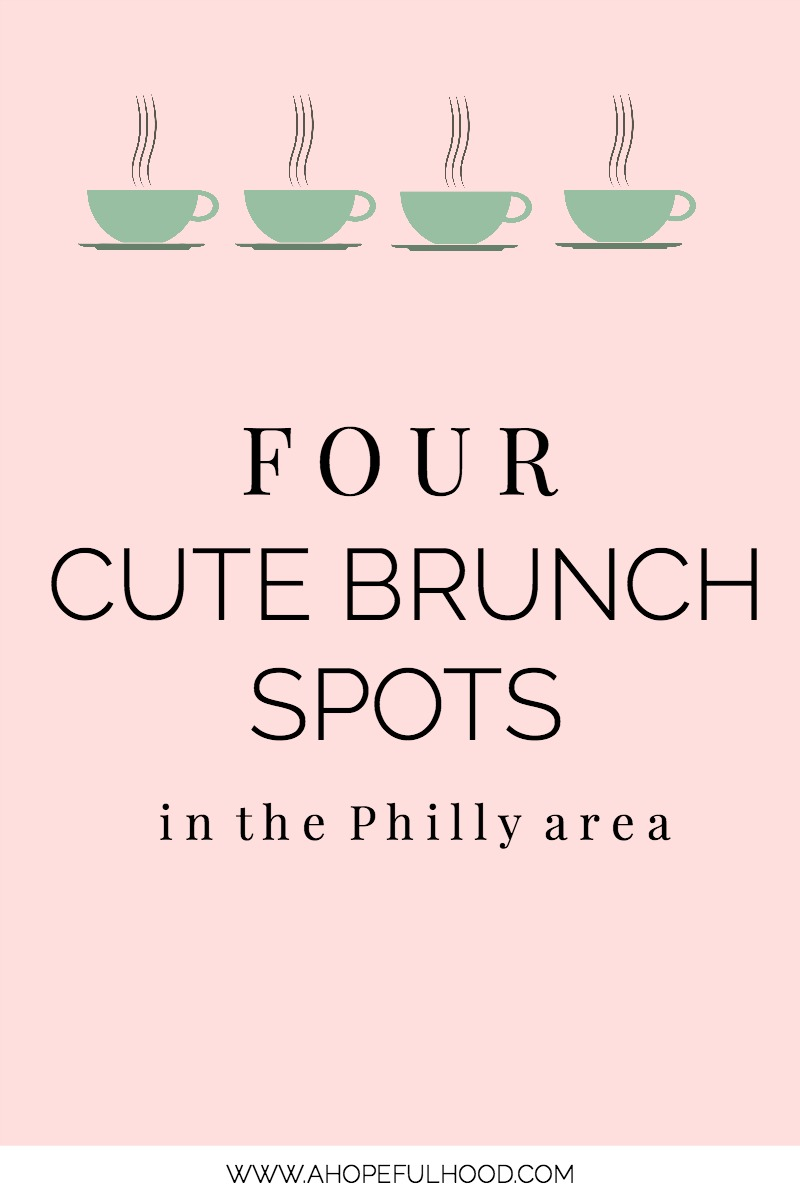 Grab your husband or your girlfriends and head out on a brunch date at one of these ADORABLE brunch spots! // via @ahopefulhood #Philadelphia #PhillyLife