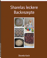 Buchcover: Sharelas leckere Backrezepte - Autorin: Sharela Koch