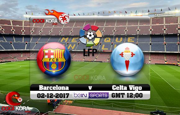 مشاهدة مباراة برشلونة وسيلتا فيغو اليوم 2-12-2017 في الدوري الأسباني