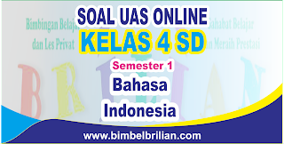 mempublikasikan latihan soal ulangan tengah semester berbentuk online Kumpulan Soal UAS Bahasa Indonesia Online Kelas 4 SD Semester 1 ( Ganjil ) - Langsung Ada Nilainya