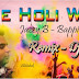 The Holi War (Jazzy B And Bappi Lahiri) - Dj Abi Remix