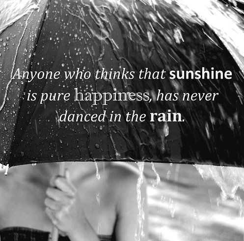 dance in the rain -Inspirational Positive Quotes with Images