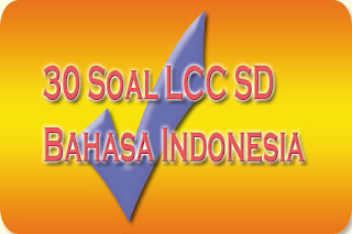 30-soal-lcc-sd-bahasa-indonesia
