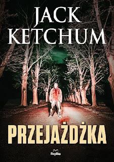 """Jack Ketchum - """"Przejażdżka"""""""