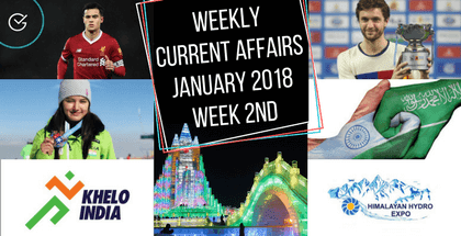 Weekly Current Affairs January 2018: Week 2nd