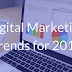 Latest Trend Of Digital Marketing For 2018