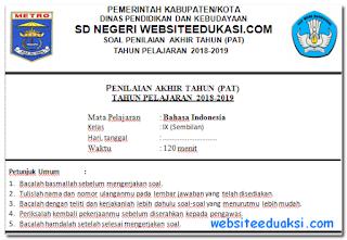 Soal PAT Bahasa Indonesia Kelas 9 K13 Tahun 2019